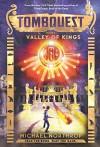 Valley of Kings (TombQuest, Book 3) - Michael Northrop