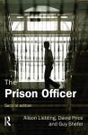 The Prison Officer - Alison Liebling, David Price, Guy Shefer