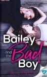 Bailey And The Bad Boy - Linda Howard