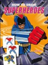 How to Draw Superheroes - Andy Fish