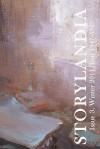 Storylandia Issue 3: The Wapshott Journal of Fiction - Wapshott Press, Michelle Brooks, Ginger Mayerson