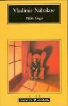 Pálido fuego - Vladimir Nabokov, Aurora Bernárdez