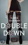 Double Down (The Bod Squad Series Book 3) - Gabra Zackman