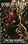 Scarlet Spider - Volume 3: The Big Leagues - Chris Yost, Khoi Pham, Carlo Barberi