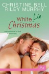 White Lie Christmas - Christine Bell