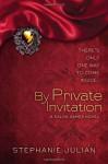 By Private Invitation - Stephanie Julian