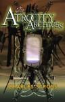 The Atrocity Archives - Charles Stross, Ken MacLeod