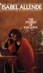 The Stories of Eva Luna - Margaret Sayers Peden, Isabel Allende