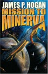 Mission to Minerva - James P. Hogan