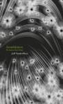 Annihilation (The Southern Reach Trilogy) - Jeff VanderMeer