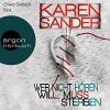 Wer nicht hören will, muss sterben (Georg Stadler & Liz Montario 2) - Karen Sander, Oliver Siebeck, Argon Verlag