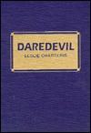 Daredevil - Leslie Charteris