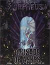 Orpheus: Crusade of Ashes - Kraig Blackwelder, Tim Dedopulos, Jacob Docherty, Leonard Gentile
