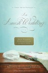 An Amish Wedding - Beth Wiseman, Kathleen Fuller, Kelly Long