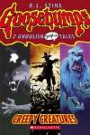 Creepy Creatures - R.L. Stine, Sheila Keenan, Gabriel Hernandez, Greg Ruth, Scott Morse