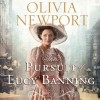 The Pursuit of Lucy Banning: A Novel (Audio) - Olivia Newport, Eleni Pappageorge