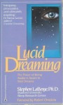 Lucid Dreaming - The Power of Being Awake & Aware in Your Dreams - Stephen LaBerge