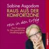 Raus aus der Komfortzone - rein in den Erfolg: Das Programm für Ihre persönliche Unabhängigkeit - Sabine Asgodom, Sabine Asgodom, Susanne Grawe