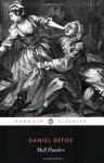 Moll Flanders: The Fortunes and Misfortunes of the Famous Moll Flanders (Penguin Classics) - Daniel Defoe, David Blewett