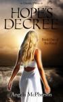 Hope's Decree - Angela McPherson