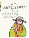 All Passion Spent (Vintage Classics) - Vita Sackville-West