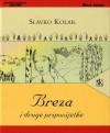 Breza i druge pripovijetke - Slavko Kolar