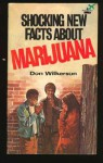 Shocking New Facts about Marijuana - Don Wilkerson
