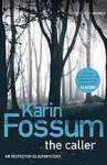 The Caller - Karin Fossum