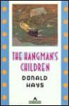 The Hangman's Children: - Donald Hays