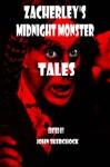 Zacherley's Midnight Monster Tales - John Skerchock