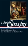 American Speeches: Political Oratory from the Revolution to the Civil War (Library of America #166) - Ted Widmer