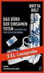 XXL-LESEPROBE: Bolt - Das Büro der einsamen Toten - Britta Bolt, Kathleen Mallett, Heike Schlatterer