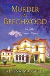 Murder at Beechwood (A Gilded Newport Mystery Book 3) - Alyssa Maxwell