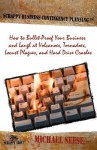 Scrappy Business Contingency Planning: How to Bullet-Proof Your Business and Laugh at Volcanoes, Tornadoes, Locust Plagues, and Hard Drive Crashes - Michael Seese, Kimberly Wiefling