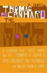 The Lime Works: A Novel - Thomas Bernhard