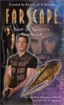 Farscape: Ship of Ghosts - David Bischoff