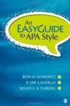 An Easyguide to APA Style - Beth M. Schwartz, R. Eric Landrum, Regan Gurung