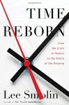 Time Reborn: From the Crisis in Physics to the Future of the Universe (Audio) - Lee Smolin, Sean Pratt