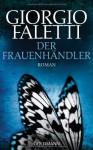 Der Frauenhändler - Giorgio Faletti, Claudia Franz