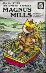 All Quiet on the Orient Express - Magnus Mills