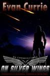 On Silver Wings - Evan Currie