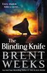 The Blinding Knife (Lightbringer) - Brent Weeks
