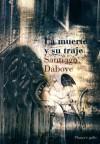 La muerte y su traje - Santiago Dabove, Jorge Luis Borges, Horacio Salas