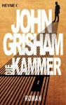 Die Kammer: Roman (German Edition) - John Grisham