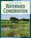 Watershed Conservation - Pam Rosenberg