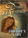 The Cowboy's Lady (Manning Sisters, #1) - Debbie Macomber