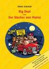 Big Deal oder Der Stecher von Mainz: Mainzer Kriminalroman mit Karl Napp und der Meenzer Handkäsmafia (German Edition) - Dieter Schmidt