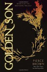 By Pierce Brown Golden Son: Book II of the Red Rising Trilogy [Hardcover] - Pierce Brown