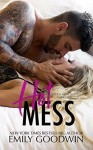 Hot Mess - Emily Goodwin
