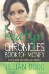 Money (The Keatyn Chronicles) (Volume 10) - Jillian Dodd